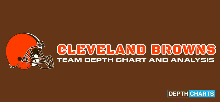 Cleveland Browns Depth Chart Analysis