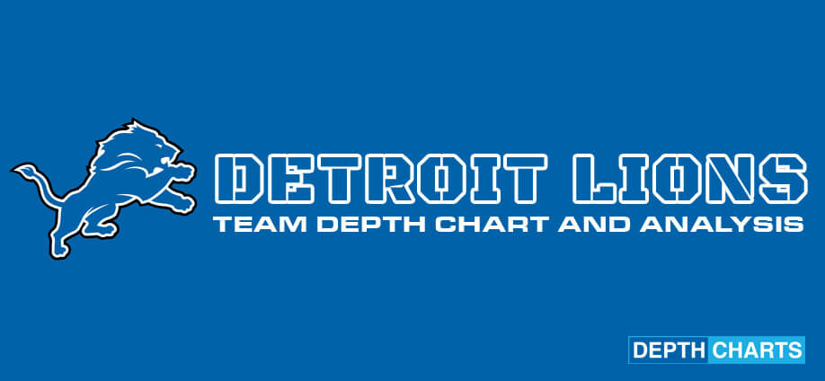 Detroit Lions Depth Chart Analysis