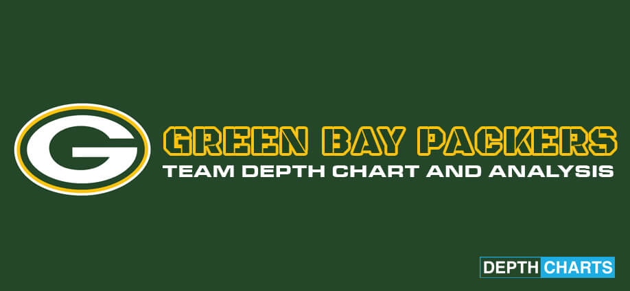 Green Bay Packers Depth Chart Analysis