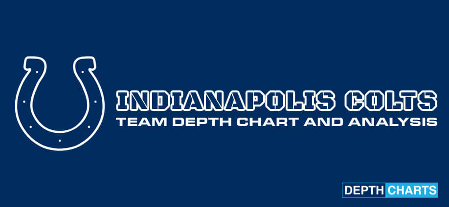 Indianapolis Colts Depth Chart Analysis