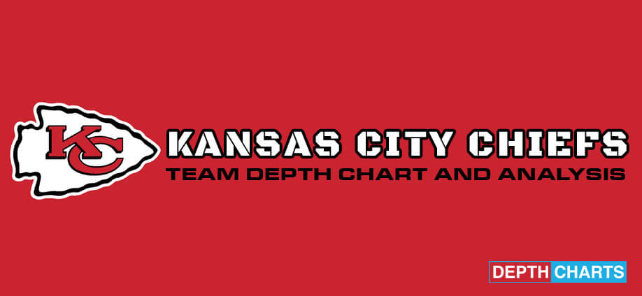 Kansas City Chiefs Depth Chart Ysis