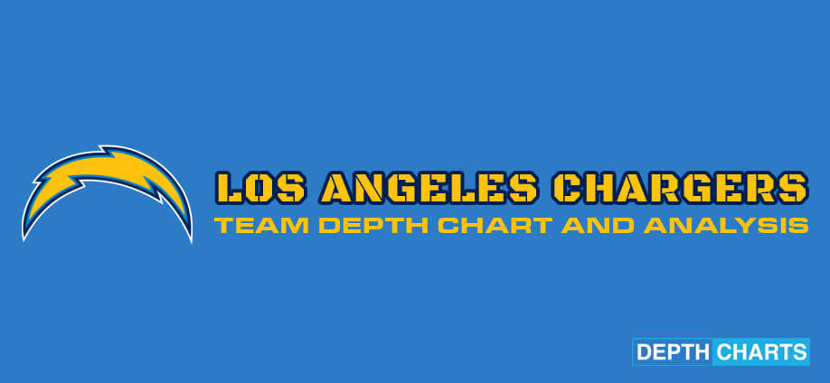 Los Angeles Chargers Depth Chart Analysis