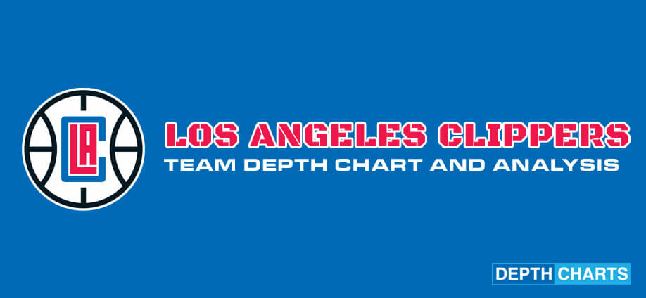 Los Angeles Clippers Depth Chart Analysis