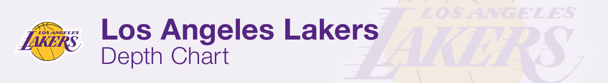 Los Angeles Lakers Depth Chart