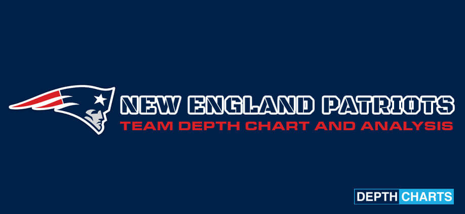 New England Patriots Depth Chart Analysis